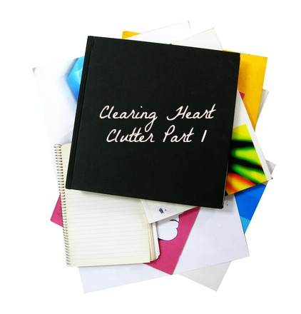 Clearing Out Heart Clutter Part1